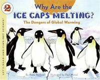 Why Are the Ice Caps Melting?: The Dangers of Global Warming (Lets-Read-and-Fin