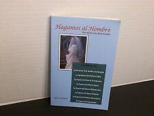 Hagamos Al Hombre por  Patrocinio Santiago  2012 Paperback