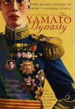 The Yamato Dynasty: The Secret History of Japan's Imperial Family (BRAND NEW!)