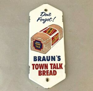 Vtg BRAUN'S TOWN TALK BREAD PORCELAIN CONVEX DOOR PALM PUSH Rare Advertisin Sign