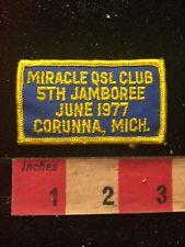 Vtg 1977 MIRACLE QSL CLUB JAMBOREE CORUNNA MICHIGAN Amateur Radio Patch 81D2