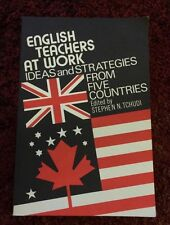 English Teachers at Work: Ideas and Strategies from Five Countries