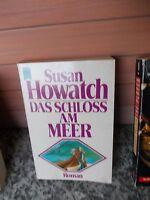 Das Schloß am Meer, ein Roman von Susan Howatch