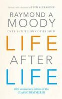 Life After Life by Dr. Raymond Moody 9780712602730 | Brand New