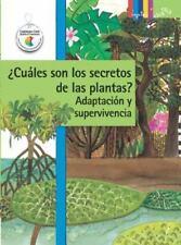 ¿Cuáles son los secretos de las plantas? Adaptación y supervivencia (Ciencia Bas