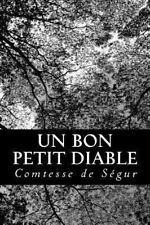 Un Bon Petit Diable by Comtesse de Ségur (2013, Paperback)