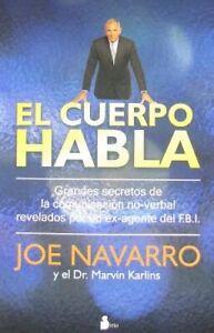 El Cuerpo Habla by Joe Navarro: New