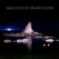 MIKE OLDFIELD : INCANTATIONS (CD) Sealed