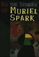 All the Stories of Muriel Spark [Paperback]