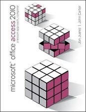 Microsoft Office Access 2010 : A Lesson Approach, Complete by Jon Juarez,...
