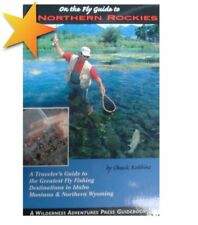 On the Fly Guide to the Northern Rockies Idaho Montana Northern Wyoming WW72329