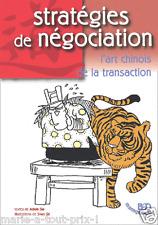 Livre Stratégie et négociation L'art chinois de la transaction Shao Qi Adam Sia