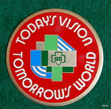 GIRL SCOUT  - NATIONAL PROGRAM -TODAY'S VISION TOMORROW'S WORLD - MEDAL STICKER