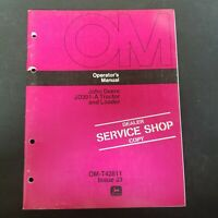 John Deere JD301-A Tractor and Loader Operator's Manual OM-T42811 Issue J3
