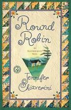 Round Robin: An Elm Creek Quilts Book (The Elm Creek Quilts) Chiaverini, Jennif