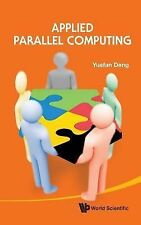 Applied Parallel Computing by Deng Yuefan  (2012)