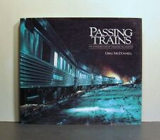 Passing Trains, The Changing Face of Canadian Railroading
