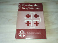 Opening the New Testament by Floyd V. Filson (1952, Hardcover)