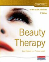 S/NVQ Level 2 Beauty Therapy, 2nd Edition: For the 2004 Standards,Ms Jane Hisco