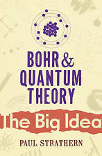 Bohr And Quantum Theory (Big Idea), Strathern, Paul, New Book