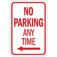 No Parking Any Time With Left Arrow Aluminum METAL Sign 8x12
