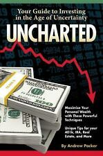 Uncharted : Your Guide to Investing in the Age of Uncertainty by Andrew...