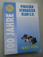 Chronik 100 Jahre Pinscher Schnauzer Klub e.V. 1895-1995 Hunde