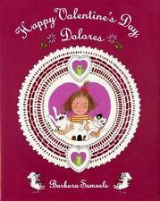 Happy Valentines Day, Dolores