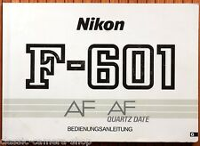 Kamera Bedienungsanleitung NIKON F-601 AF und AF QUARTZ DATE User Manual (X4045