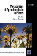 Metabolism of Agrochemicals in Plants by T.R. Roberts (English) Hardcover Book F