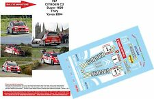 DECALS 1/43 REF 767 CITROEN C2 S1600 BRUNO THIRY RALLYE YPRES 2004 RALLY BASTOS