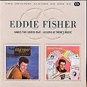 Eddie Fisher - Games That Lovers Play/ As Long As There's Music ( CD 2000)
