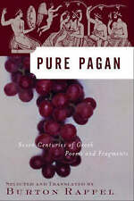 Pure Pagan: Seven Centuries of Greek Poems and Fragments (Modern-ExLibrary