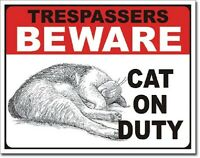No Trespassing Beware Cat On Duty Funny Humor Bar Wall Decor Metal Tin Sign New