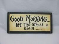 Retro Metal kitchen bathroom wall sign GOOD MORNING STRESS  brand new