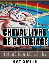 Cheval Livre de Coloriage : Un Adulte Livre à Colorier Avec Variété de Style...