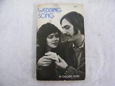 Wedding Song by Caroline Crane