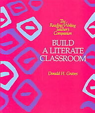 Build A Literate Classroom DONALD GRAVES 0-435-08488-7