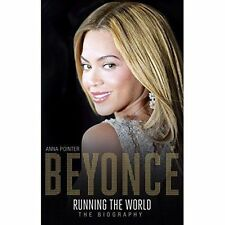 Beyonce: Running the World: The Biography by Anna Pointer (Hardback, 2014)