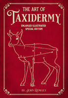 The Art of Taxidermy: Enlarged Illustrated Special Edition book *BRAND NEW*