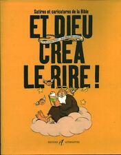 Et Dieu Crea Le Rire - Guillaume Doizy ; Jean-bernard Lalaux