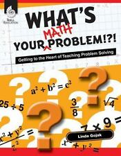 What's Your Math Problem!?! (Professional Resources) by Linda Gojak