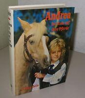Erika Hein - Andrea ist stolz auf ihre Pferde - Buch gebraucht 1983
