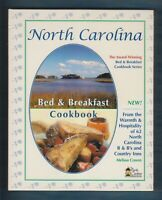North Carolina Bed and Breakfast Cookbook by Melissa Craven (2005, Hardcover)