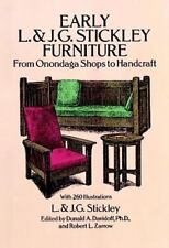 Early L. and J. G. Stickley Furniture : From Onondaga Shops to Handcraft by J. G
