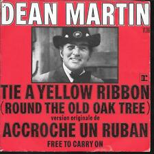 "45 TOURS / 7"" SINGLE--DEAN MARTIN--TIE A YELLOW RIBBON / FREE TO CARRY ON--1973"