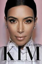 Kim Kardashian : The Untold Story by Sean Smith (2015, Hardcover)