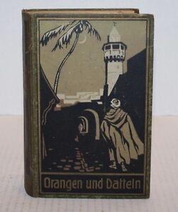 Vintage Orangen und Datteln Hardback Book by Karl May German FREE Shipping