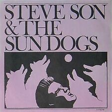 "STEVE SON & THE SUN DOGS 'IF YOU CAN'T ROCK ME' UK 7"" SINGLE"