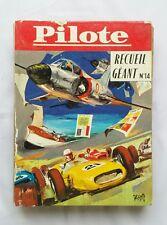 Recueil Pilote 14 GEANT de 163 à 182 / BD / 1962 Ed FRANCAISE / RARE COTE 700€